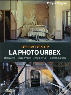 Wook.pt - Les Secrets De La Photo Urbex