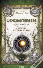 Les Secrets De L'Immortel Nicolas Flamel T6 The Enchantress
