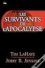 les survivants de l'apocalypse t.2 ; tribulation force