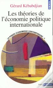 Les Theories De L'Economie Politique Internationale