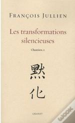Les Transformations Silencieuses ; Chantiers T.1