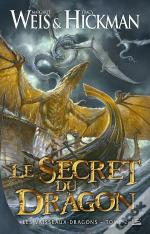 Les Vaisseaux Dragons T.2 : Le Secret Du Dragon