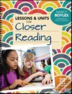 Lessons And Units For Closer Reading