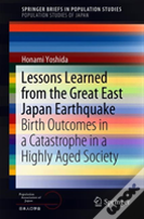 Lessons Learned From The Great East Japan Earthquake