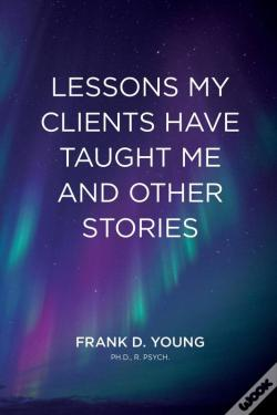Wook.pt - Lessons My Clients Have Taught Me And Other Stories