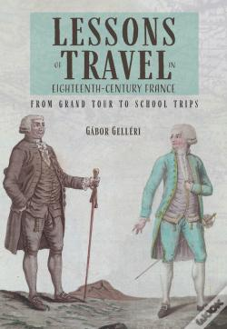 Wook.pt - Lessons Of Travel In Eighteenth Century France