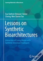 Lessons On Synthetic Bioarchitectures