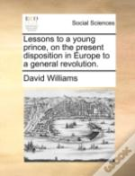 Lessons To A Young Prince, On The Presen