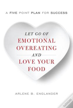 Wook.pt - Let Go Of Emotional Overeating And Love Your Food