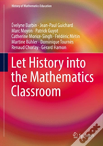 Let History Into The Mathematics Classroom