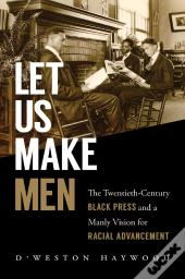 Let Us Make Men