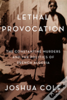 Lethal Provocation