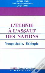 L'Ethnie A L'Assaut Des Nations ; Yougoslavie, Ethiopie