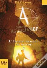 L'Etoffe Fragile Du Monde (A Comme Association 3)