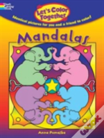 Let'S Color Together -- Mandalas