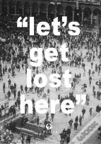 Let's Get Lost Here