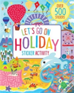 Wook.pt - Let'S Go On Holiday! Sticker Activity