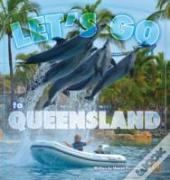 Lets Go To Queensland