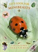 Let'S Look For Minibeasts