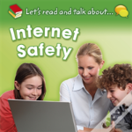 Let'S Read And Talk About: Internet Safety