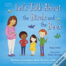 Let'S Talk About The Birds And The Bees