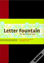 Letter Fountain - The Anatomy of Type