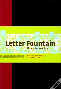 Wook.pt - Letter Fountain - The Anatomy of Type