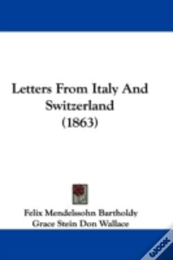 Wook.pt - Letters From Italy And Switzerland (1863