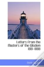 Letters From The Masters Of The Wisdom 1881-1888