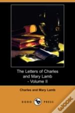 Letters Of Charles And Mary Lamb - Volume Ii (Dodo Press)