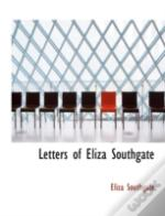 Letters Of Eliza Southgate