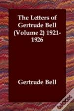 Letters Of Gertrude Bell (Volume 2) 1921-1926