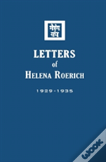 Letters Of Helena Roerich I