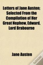 Letters Of Jane Austen; Selected From Th