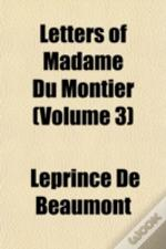 Letters Of Madame Du Montier (Volume 3)