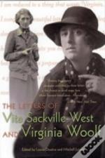 Letters Of Vita Sackville-West And Virginia Woolf