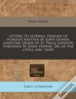 Letters To Severall Persons Of Honour Wr