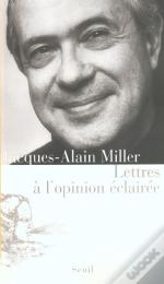 Lettres A L'Opinion Eclairee
