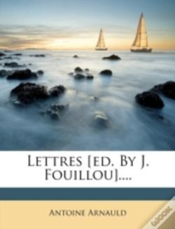Wook.pt - Lettres (Ed. By J. Fouillou)....