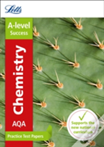 Letts A-Level Practice Test Papers - New 2015 Curriculum - A-Level Chemistry: Practice Test Papers