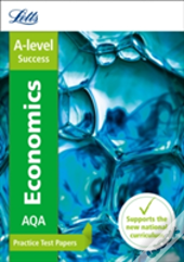 Letts A-Level Practice Test Papers - New 2015 Curriculum - A-Level Economics: Practice Test Papers