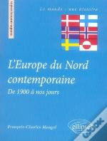 L'Europe Du Nord Contemporaine De 1900 À Nos Jours