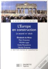 L'Europe En Construction (2e Édition)