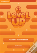 Level Up Level 2 Teacher'S Resource Book With Online Audio