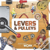 Levers Pulleys