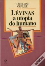 Lévinas - A Utopia do Humano