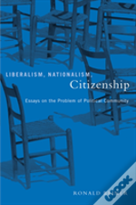 Liberalism, Nationalism, Citizenship