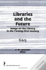 Libraries And The Future