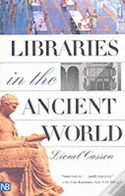 Wook.pt - Libraries In The Ancient World