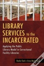 Library Services To The Incarcerated